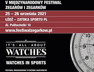 V  Międzynarodowy Festiwal Zegarów i Zegarków już w ten weekend!